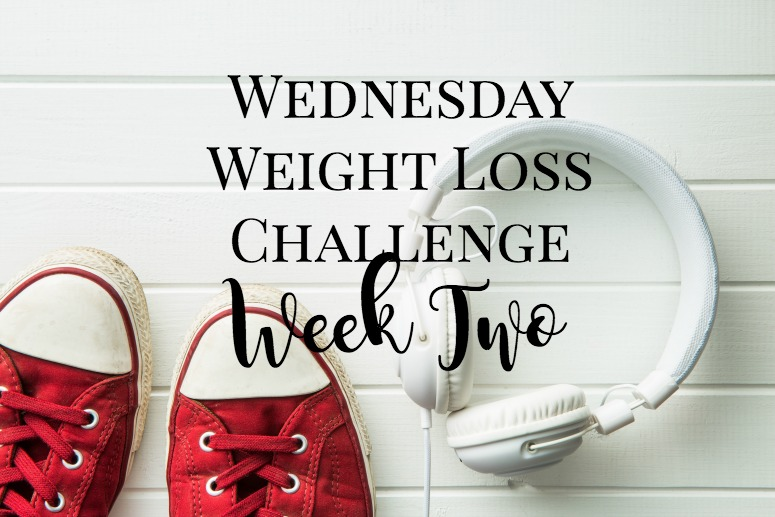 Wednesday weight loss challenge week two
