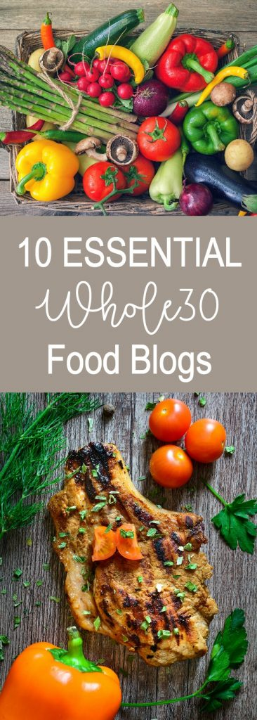 My Top 10 favorite food blogs for delicious Whole30 recipes