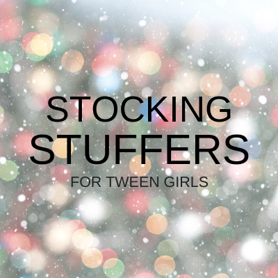 christmas stocking stuffer ideas for tween girls