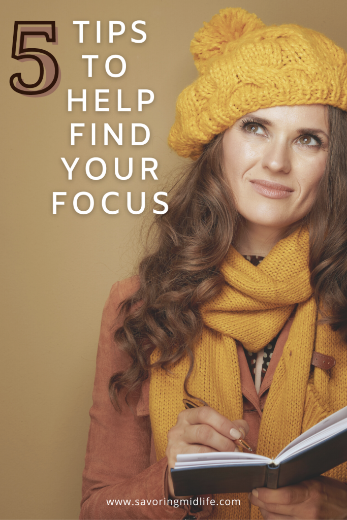 5 tips to help find your focus